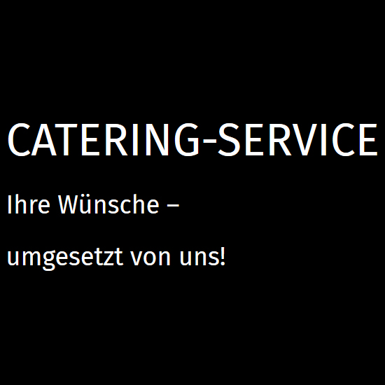 professionelles Catering in 74865 Neckarzimmern